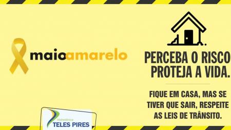 A Companhia Hidrelétrica Teles Pires participa da Campanha Maio Amarelo