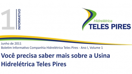 Boletim Informativo Companhia Hidrelétrica Teles Pires - Volume 1