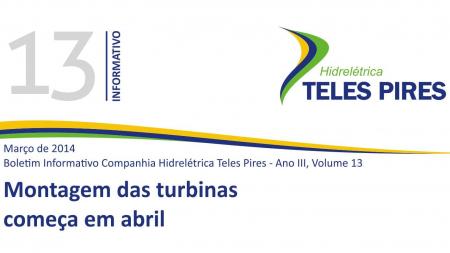 Boletim Informativo Companhia Hidrelétrica Teles Pires - Volume 13