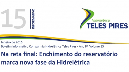 Boletim Informativo Companhia Hidrelétrica Teles Pires - Volume 15