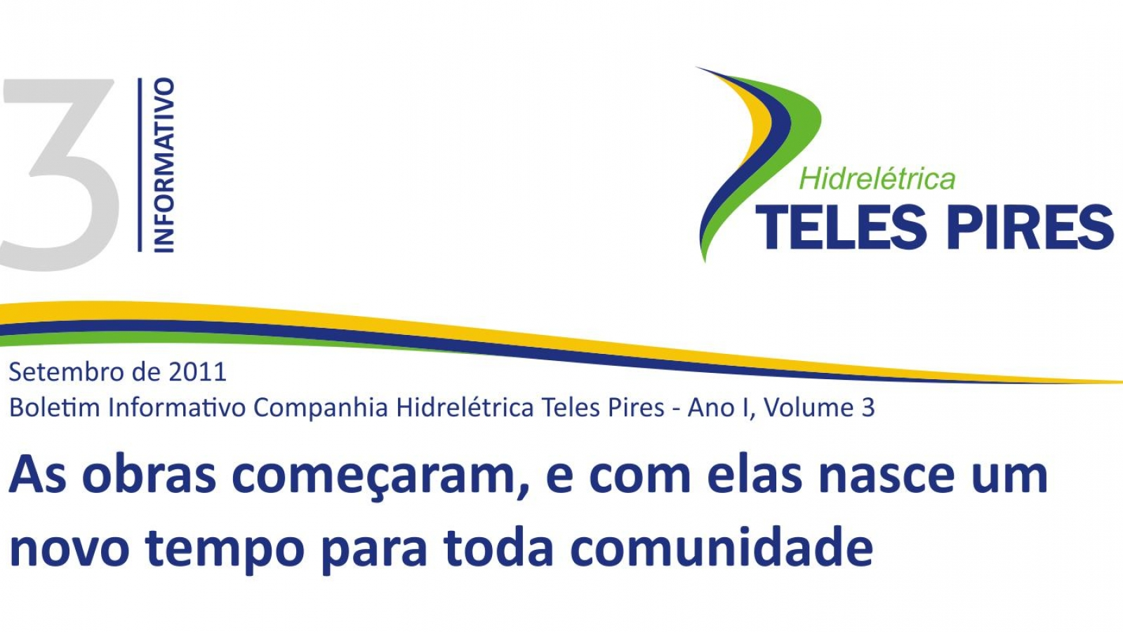 Boletim Informativo Companhia Hidrelétrica Teles Pires - Volume 3