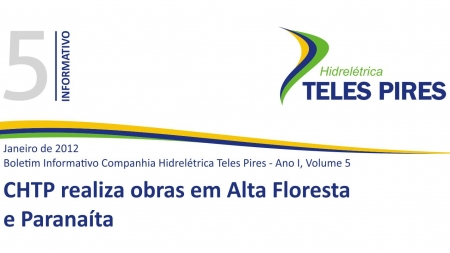 Boletim Informativo Companhia Hidrelétrica Teles Pires - Volume 5
