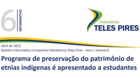 Boletim Informativo Companhia Hidrelétrica Teles Pires - Volume 6