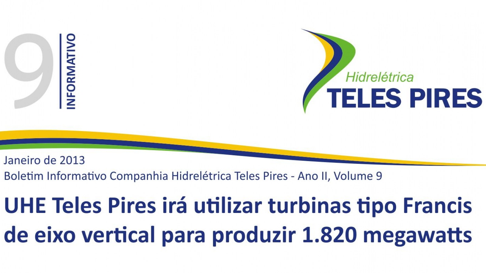 Boletim Informativo Companhia Hidrelétrica Teles Pires - Volume 9
