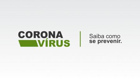 Corona Vírus - Saiba como se prevenir