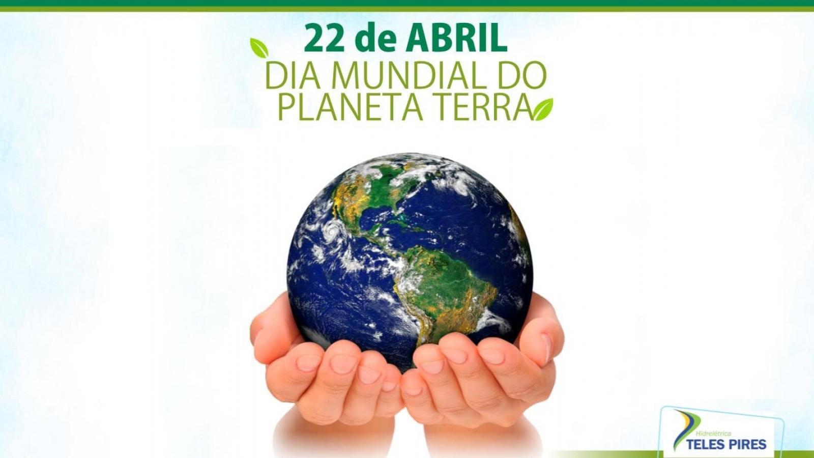 Hoje é dia do Planeta Terra!