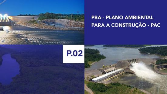 P.02 - Plano Ambiental para a Construção - PAC
