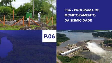 P.06 - Programa de Monitoramento da Sismicidade