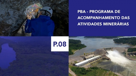 P.08 - Programa de Acompanhamento das atividades minerárias