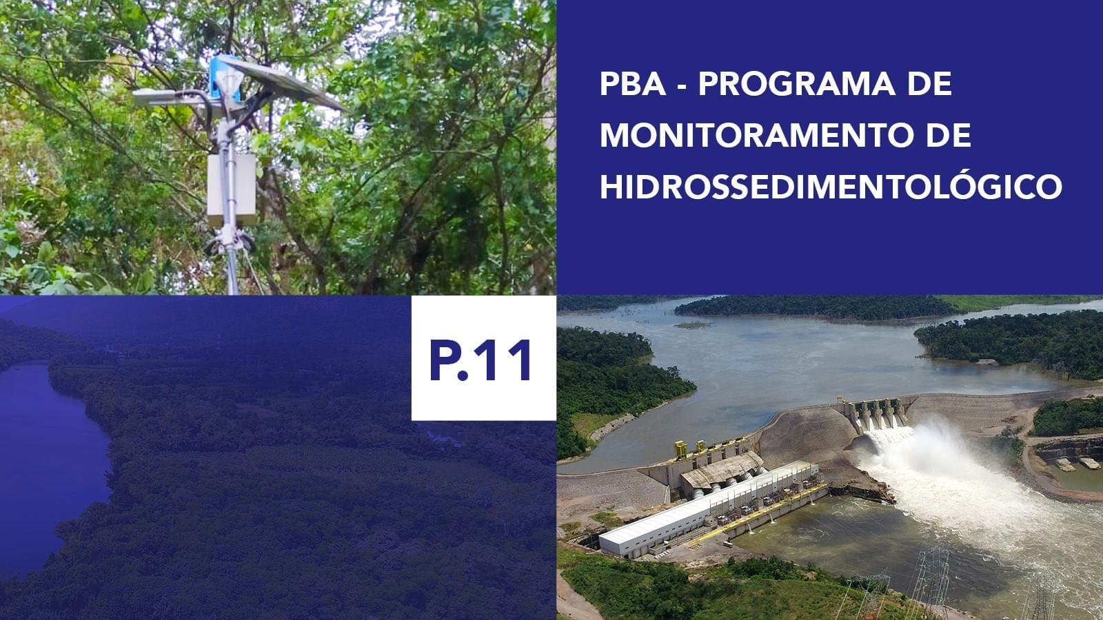 P.11 - Programa de Monitoramento Hidrossedimentológico