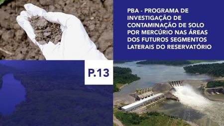 P.13 - Programa de Investigação de Contaminação de Solo por Mercúrio nas Áreas dos Futuros Segmentos Laterais do Reservatório