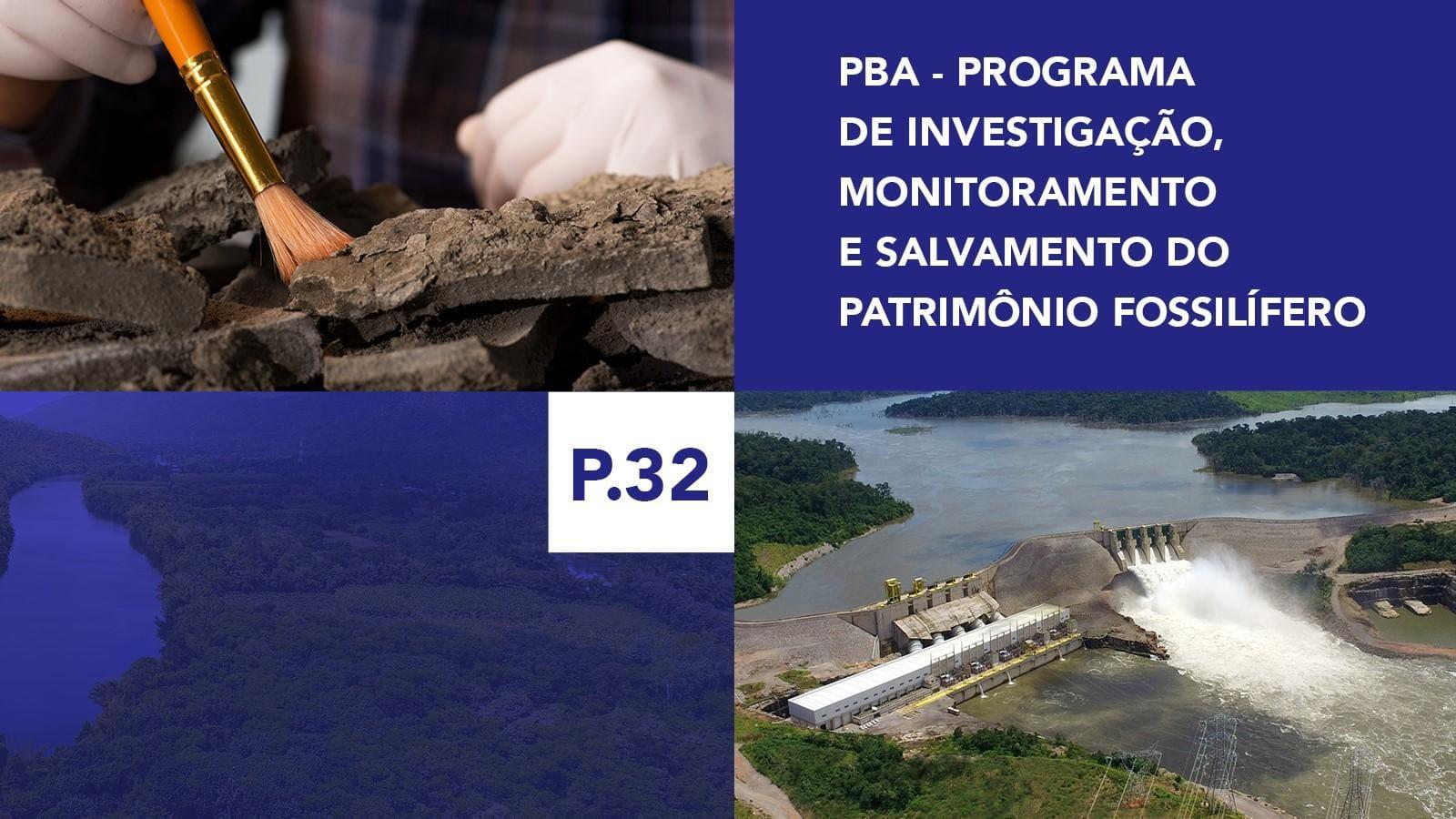 P.32 - Programa de Investigação, Monitoramento e Salvamento do Patrimônio Fossilífero