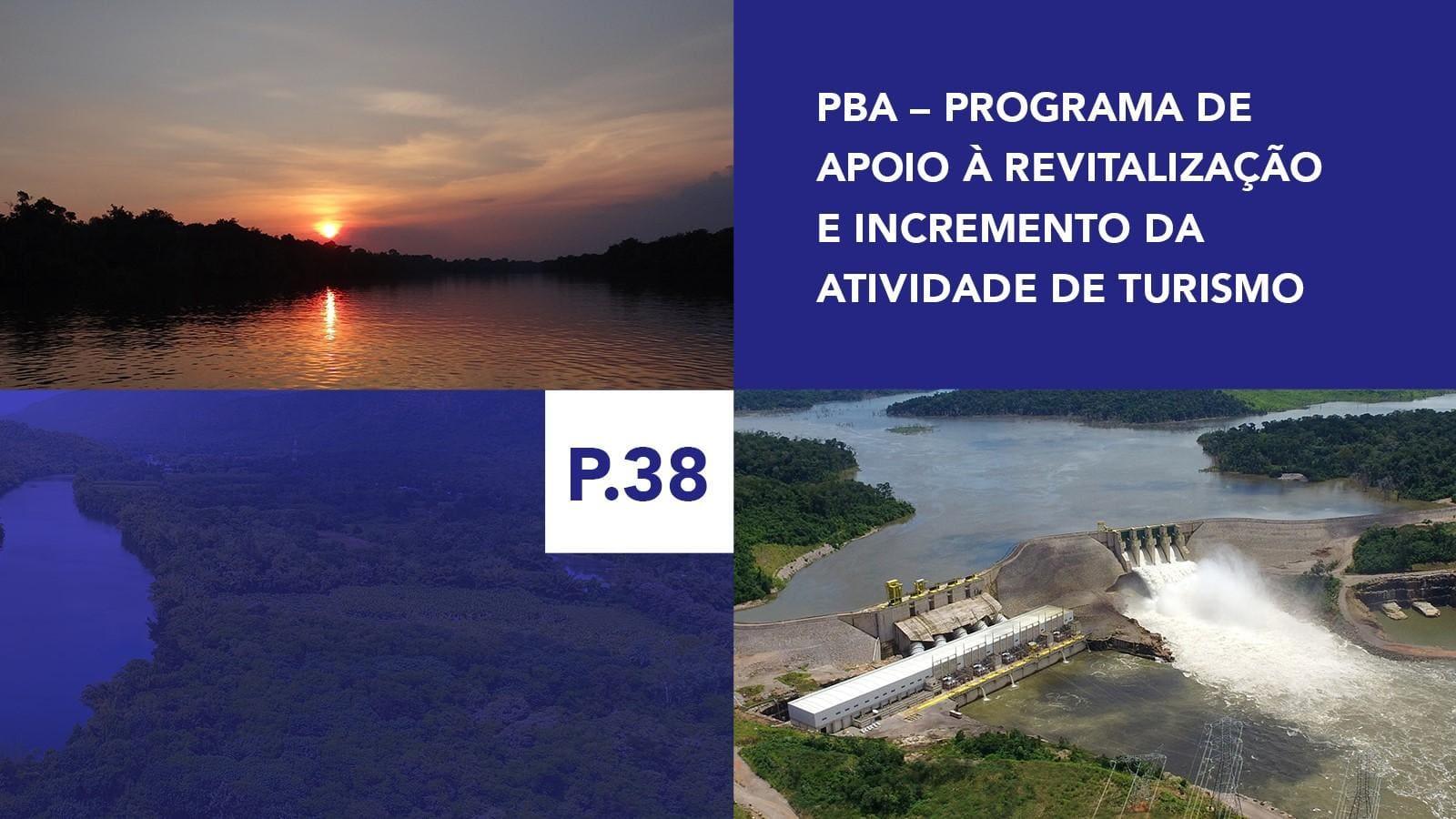 P.38 - Programa de Apoio à Revitalização e Incremento da Atividade de Turismo